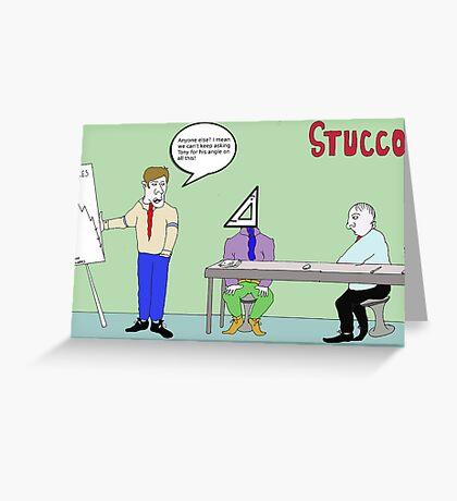 Stucco Corporation Greeting Card