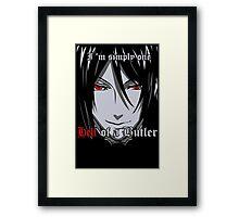 Black Butler Funny TShirt Epic T-shirt Humor Tees Cool Tee Framed Print