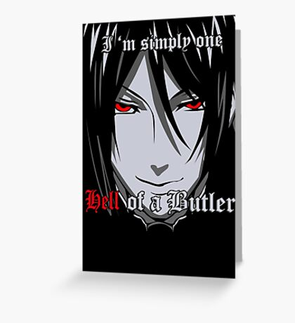 Black Butler Funny TShirt Epic T-shirt Humor Tees Cool Tee Greeting Card