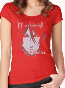 Black Butler Funny TShirt Epic T-shirt Humor Tees Cool Tee Women's Fitted Scoop T-Shirt