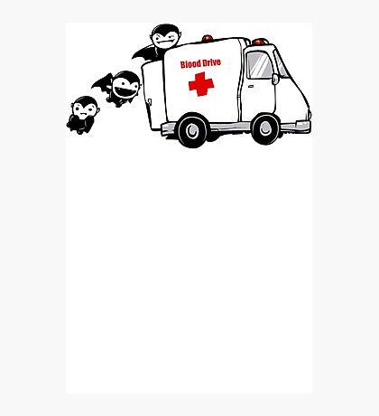Blood Drive Vampires Funny TShirt Epic T-shirt Humor Tees Cool Tee Photographic Print