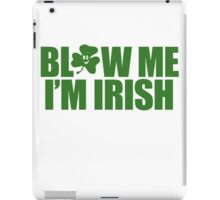 Blow Irish Funny TShirt Epic T-shirt Humor Tees Cool Tee iPad Case/Skin