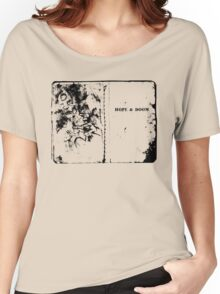 Hope & Doom Women's Relaxed Fit T-Shirt
