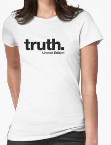 truth. {Limited Edition} Womens Fitted T-Shirt