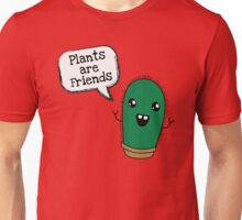 Plants are Friends Unisex T-Shirt