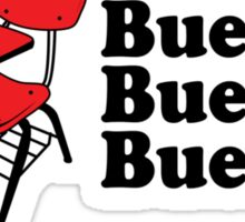 Bueller Sticker