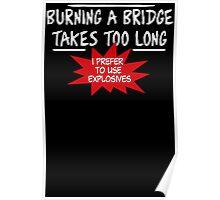 Burning Bridge Poster