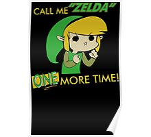 Call Me Zelda One More Time Poster