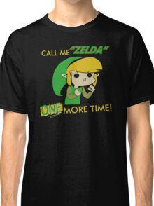Call Me Zelda One More Time Classic T-Shirt