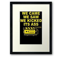 Came Saw Kicked Ass Framed Print