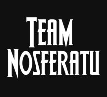 Team Nosferatu (white font) by Paige Hally