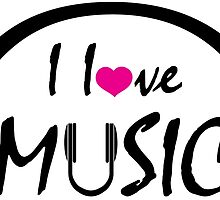 I Love Music by creativecm