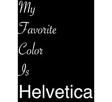 Helvetica-White Photographic Print