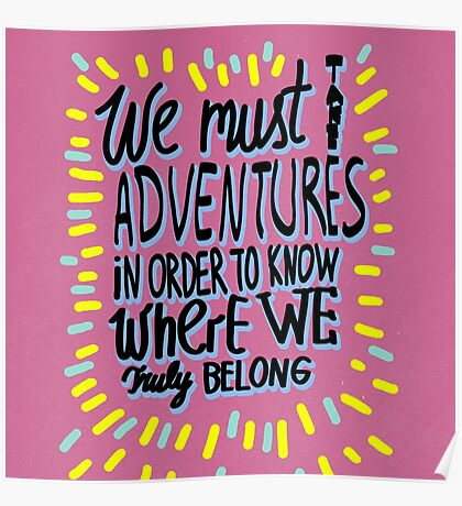 We Must take adventures Poster