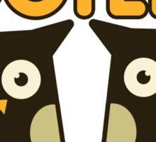 Like my hooters owl humor Sticker
