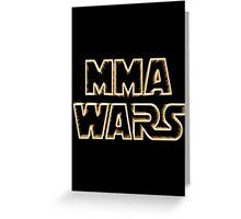 Mma Wars Greeting Card