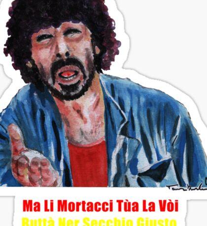 Tomas Milian - Ma Li Mortacci Tua La Vòi Buttà Ner Secchio Giusto Sta Monnezza? Er Monnezza Sticker