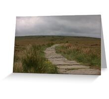 The Path To Nowhere! Greeting Card