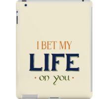 I Bet My Life iPad Case/Skin