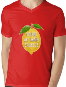 You're my main squeeze Mens V-Neck T-Shirt