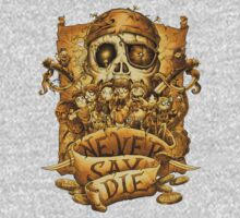 Never Say Die Kids Clothes