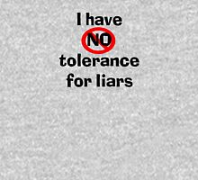 I have No tolerance for liars T-Shirt