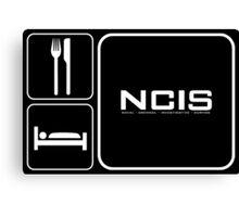 Food Sleep NCIS Canvas Print