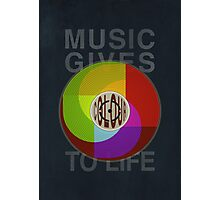 Music Gives Colour To Life Photographic Print