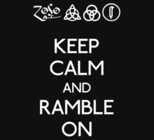Led Zeppelin Keep Calm and Ramble On T-Shirt