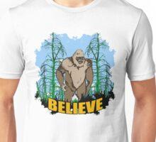 Believe in Bigfoot 2 Unisex T-Shirt