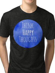 Happy Thoughts Tri-blend T-Shirt