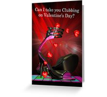 Valentine's Day Clubbing Invitation  Greeting Card