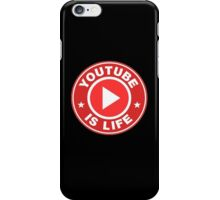 Youtube is Life iPhone Case/Skin