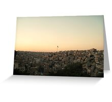 Among the Seven Hills - Amman, Jordan Greeting Card