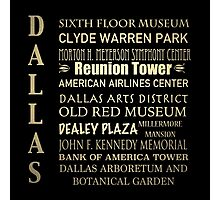 Dallas Famous Landmarks Photographic Print