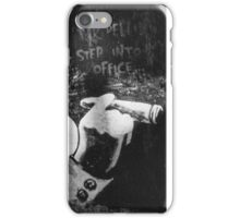Step into my office  iPhone Case/Skin