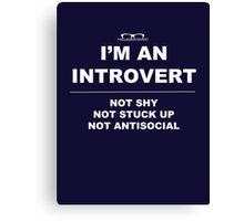 """I'm An Introvert"" Canvas Print"