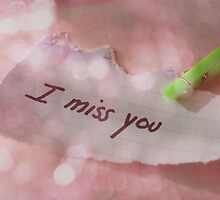 I miss you.. by ©Maria Medeiros