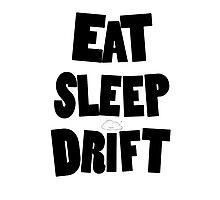 eat sleep drift cloud  Photographic Print