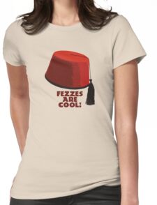 Fezzes are cool! Womens Fitted T-Shirt