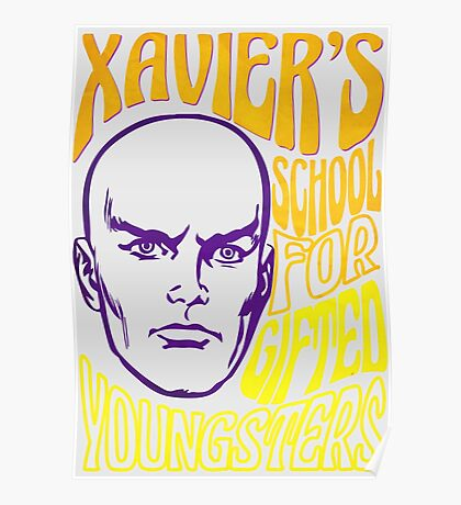Xavier's School for Gifted Youngsters Poster