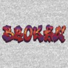 Broken Graffitti logo by BrokenSk8boards