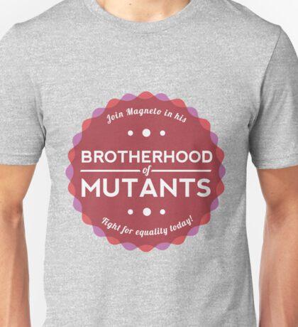 Join the Brotherhood of Mutants Unisex T-Shirt