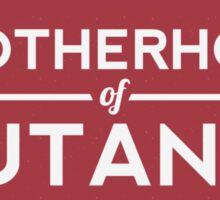Join the Brotherhood of Mutants Sticker