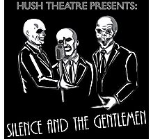 Silence and the Gentlemen Photographic Print