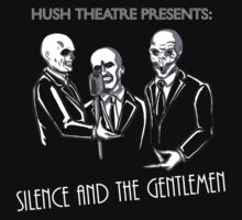 Silence and the Gentlemen by ThreeHeadedMnky