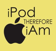 iPod THEREFORE iAm by BLAH! Designs