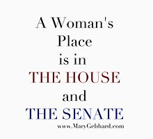 A Woman's Place is in the HOUSE and the SENATE Womens Fitted T-Shirt