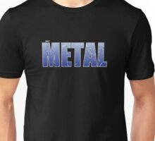 Only Metal Unisex T-Shirt