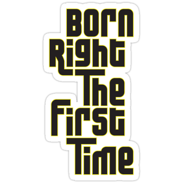 Born Right by tastypaper